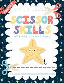 Scissor Skills My First Cutting Book Specializing In Preschool Activity Books For Kids