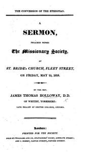 The Conversion of the Ethiopian  a Sermon  on Acts Viii  29 31  Before the Missionary Society  Etc PDF