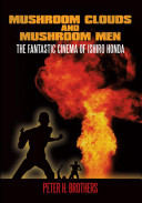 Mushroom Clouds and Mushroom Men