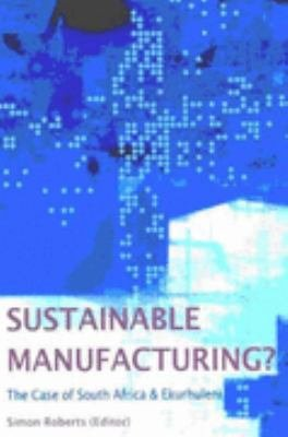 Sustainable Manufacturing?
