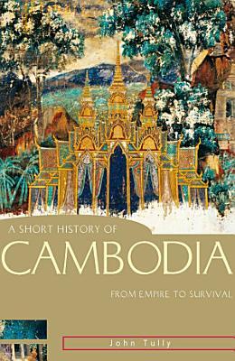 A Short History of Cambodia PDF