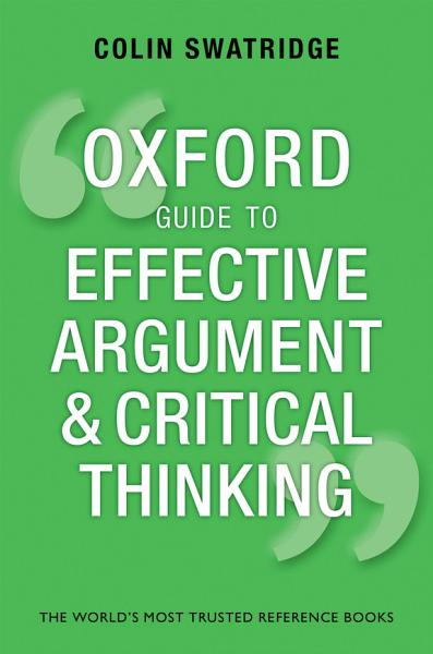 Download Oxford Guide to Effective Argument and Critical Thinking Book