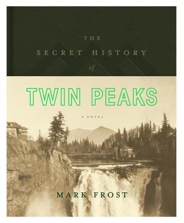 The Secret History of Twin Peaks PDF