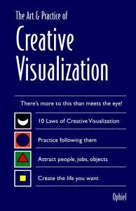 Art   Practice of Creative Visualization Book