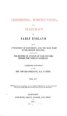 Leechdoms  Wortcunning  and Starcraft of Early England PDF