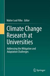 Climate Change Research at Universities: Addressing the Mitigation and Adaptation Challenges
