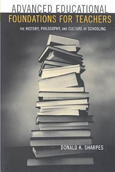 Advanced Educational Foundations for Teachers PDF