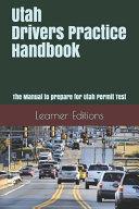 Utah Drivers Practice Handbook