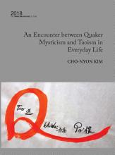 An Encounter Between Quaker Mysticism and Taoism in Everyday Life PDF