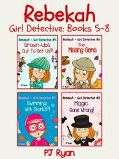 Rebekah - Girl Detective Books 5-8 Bundle