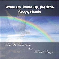 Wake Up, Wake Up, My Little Sleepy Heads