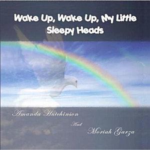 Wake Up  Wake Up  My Little Sleepy Heads