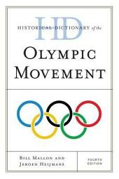 Historical Dictionary of the Olympic Movement: Edition 3