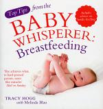 Top Tips from the Baby Whisperer: Breastfeeding