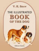 The Illustrated Book of the Dog PDF