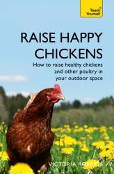 Raise Happy Chickens Book PDF