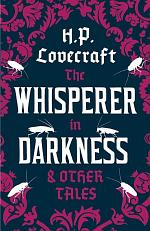 Whisperer in the Darkness and Other Tales