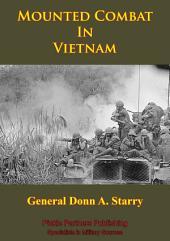 Vietnam Studies - Mounted Combat In Vietnam [Illustrated Edition]