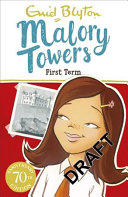 Malory Towers  First Term