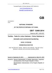 GB/T 12490-2014: Translated English of Chinese Standard. You may also buy from www.ChineseStandard.net (GBT 12490-2014, GB/T12490-2014, GBT12490-2014): Textiles - Tests for colour fastness - Colour fastness to domestic and commercial laundering.
