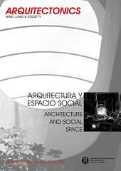 Arquitectura y espacio social. Architecture and social space