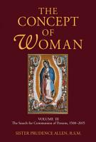 The Concept of Woman  Volume 3 PDF