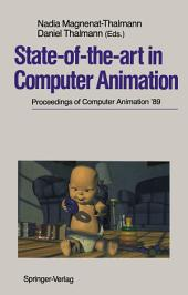 State-of-the-art in Computer Animation: Proceedings of Computer Animation '89