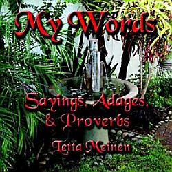 My Words   Sayings  Adages and Proverbs PDF