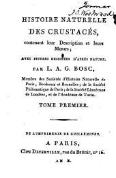 Histoire naturelle des crustacés: contenant leur description et leurs mœurs ...