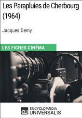 Les Parapluies de Cherbourg de Jacques Demy: Les Fiches Cinéma d'Universalis