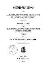 Considerations sur la nature, les conditions et les effets du principe constitutionnel quatre traites des MM. Joseph Held ... \et al.]