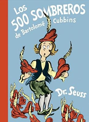 Los 500 Sombreros De Bartolom Cubbins The 500 Hats Of Bartholomew Cubbins Spanish Edition