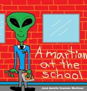 A martian at the school
