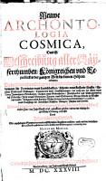 Neuwe Archontologia cosmica  das ist Beschreibung aller K    serthumben  Koenigreichen und Republicken der gantzen Welt  die keinen H  hern erkennen PDF