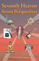 Seventh Heaven from Seven Perspectives
