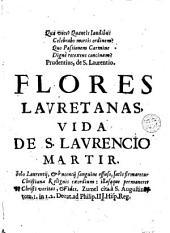 Flores lauretanas del pensil oscense, y vida de San Laurencio martir
