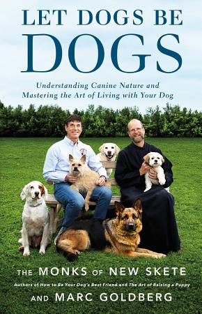 Let Dogs Be Dogs PDF