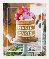 Naked Cakes: Simply beautiful handmade creations