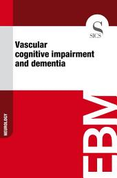 Vascular cognitive impairment and dementia