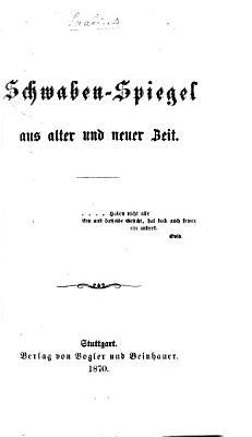 Schwaben Spiegel Aus Alter Und Neuer Zeit Etc Von J Hartmann