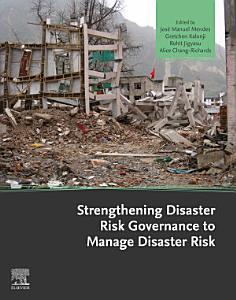 Strengthening Disaster Risk Governance to Manage Disaster Risk