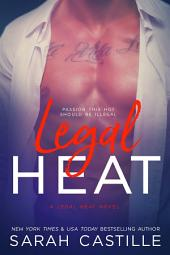Legal Heat: Volume 1