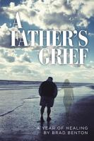 A Father s Grief PDF