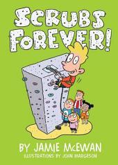 Scrubs Forever!