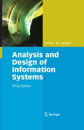 Analysis and Design of Information Systems: Edition 3