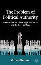 The Problem of Political Authority PDF