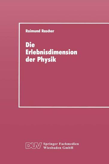 Die Erlebnisdimension der Physik PDF
