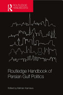 Routledge Handbook of Persian Gulf Politics
