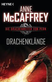 Drachenklänge: Die Drachenreiter von Pern, Band 15 - Roman