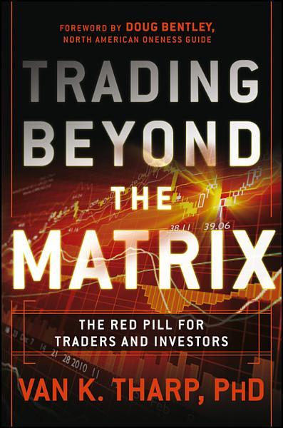 Download Trading Beyond the Matrix Book